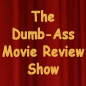 The Dumb-Ass Movie Review />  </a> </div>      <div id=